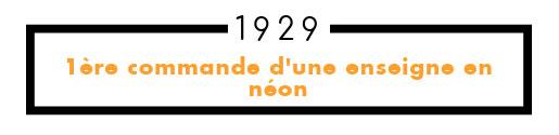 1929 première commande d'une enseigne néon